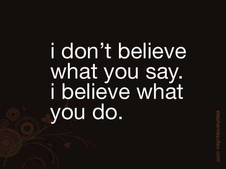believe what does