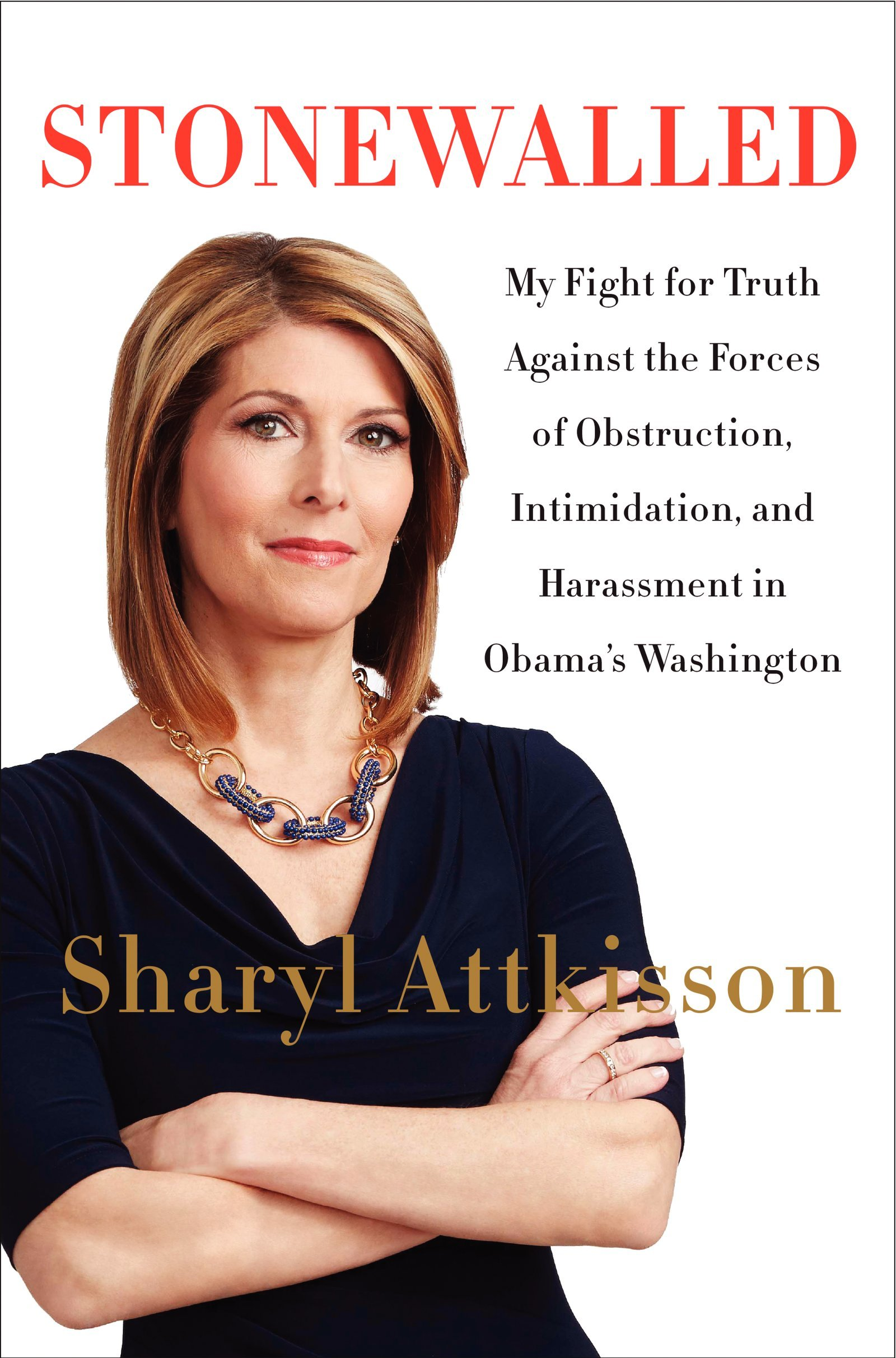 Sharyl Attkisson Stonewalled book
