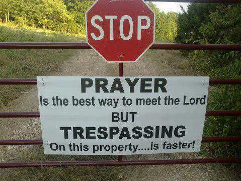 prayer vs trespassing