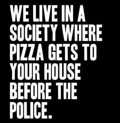 pizza faster than police