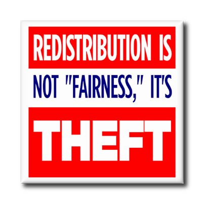 redistrubution is theft