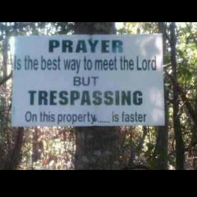tresspassing faster to God