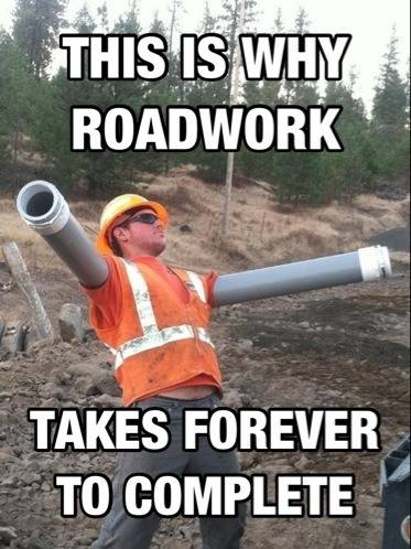 roadwork takes forever