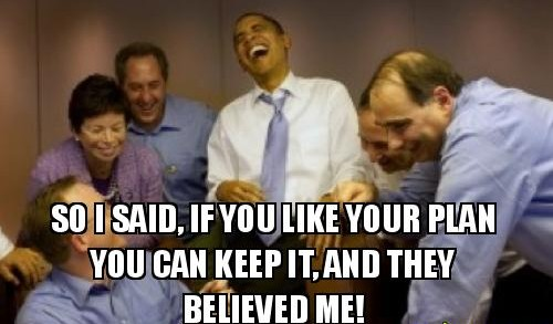 obama if you like your plan lie